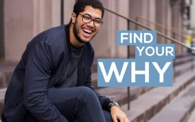 "How Finding Your ""Why"" Can Change Your Life"